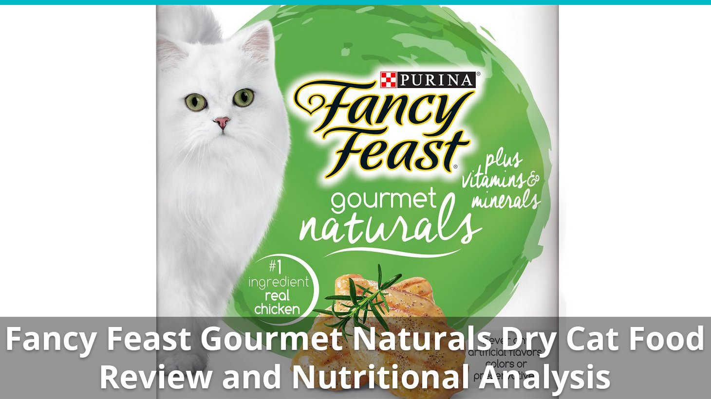 Fancy Feast Gourmet Naturals Cat Food (Dry) Review And ...