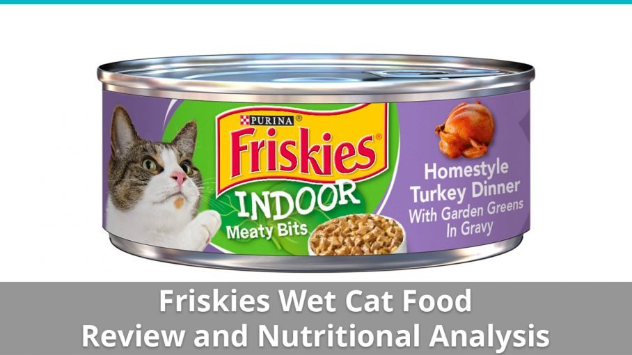 Friskies Cat Food (Wet) Review And Nutrition Analysis